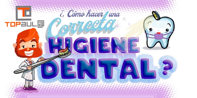¿Cómo realizar una correcta higiene dental? - www.topaulasalud.com