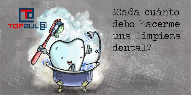 ¿Cada cuánto debo hacerme una limpieza dental? - www.topaulasalud.com