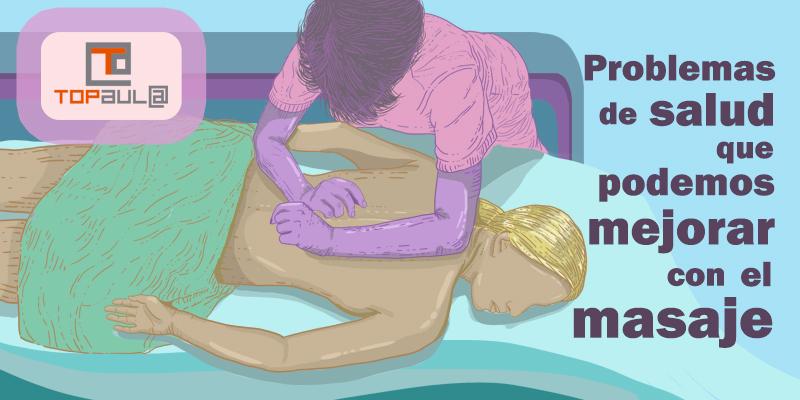 ¿Qué problemas de salud que podemos mejorar con el masaje? - www.topaulasalud.com