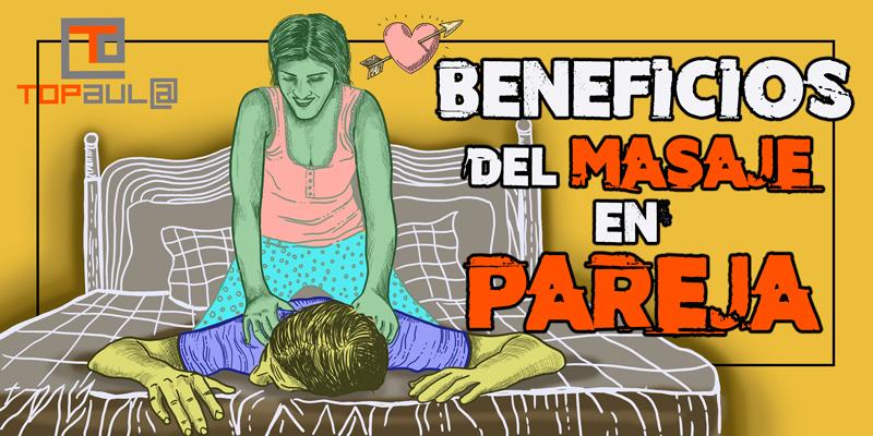 Beneficios del masaje en pareja - www.topaulasalud.com