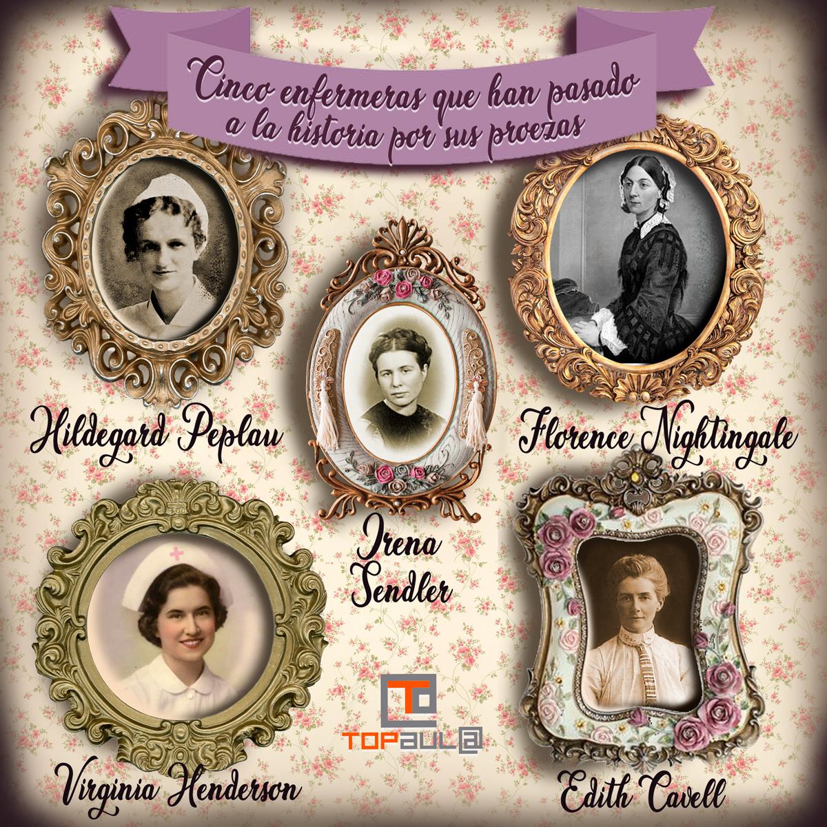 Infografía 5 enfermeras que han pasado a la historia por sus proezas - www.topaulasalud.com