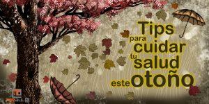 Tips para cuidar tu salud este otoño - www.topaula.com