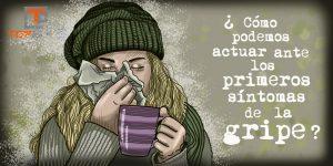 ¿Cómo podemos actuar ante los primeros síntomas de la gripe? - www.topaula.com