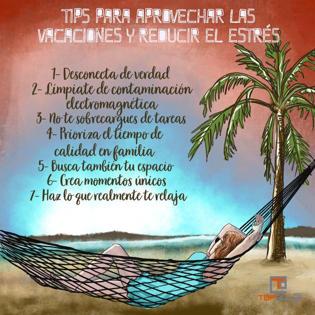 Infografía Tips para aprovechar las vacaciones y reducir el estrés - www.topaula.com