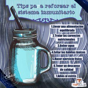 Infografía Tips para reforzar el sistema inmunitario - www.topaula.com