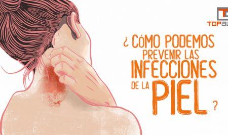 ¿Cómo podemos prevenir las infecciones de la piel?