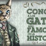 Conoce a los gatos más famosos de la historia - www.topaula.com