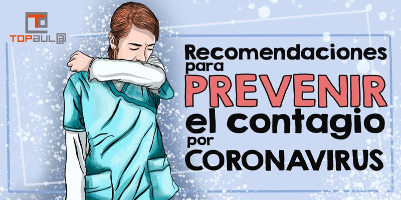 Recomendaciones para prevenir el contagio por coronavirus - www.topaula.com